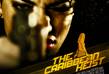 The Caribbean Heist &#8211; Official Teaser Trailer (2013)